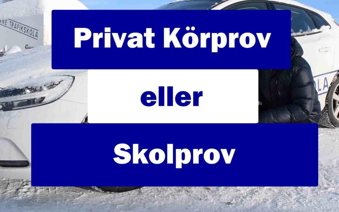 Privat körprov eller skolprov